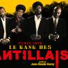 GAGNEZ DES DVD DU FILM – LE GANG DES ANTILLAIS