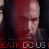 TIL DEATH DO US PART (2017)