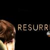 RESURRECTION (2014-2015)