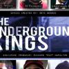 UNDERGROUND KINGS (2014)