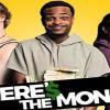 WHERE'S THE MONEY (2017)