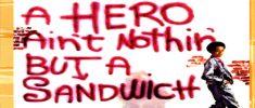 A Hero Ain't Nothin' But a Sandwich (1978)