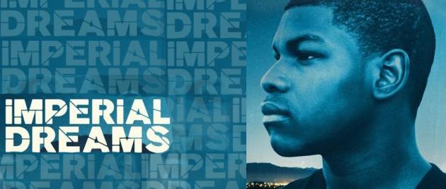 Imperial Dreams (2014)