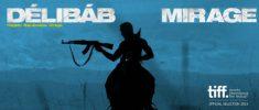 Délibáb (2014) - Mirage (2014)