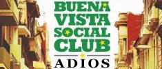 Buena Vista Social Club: Adios (2017)
