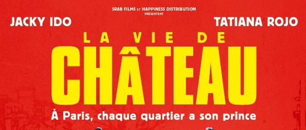 La Vie de Château (2017)