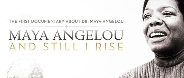 Maya Angelou and Still I Rise (2016)