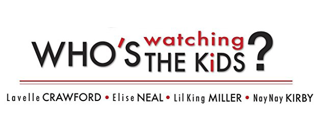 Who's Watching the Kids (2012)