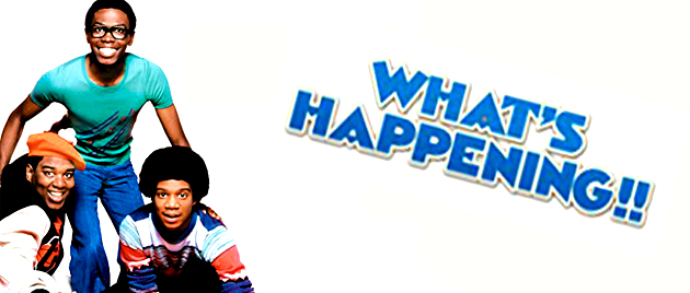 WHAT'S HAPPENING!! (1976-1979)