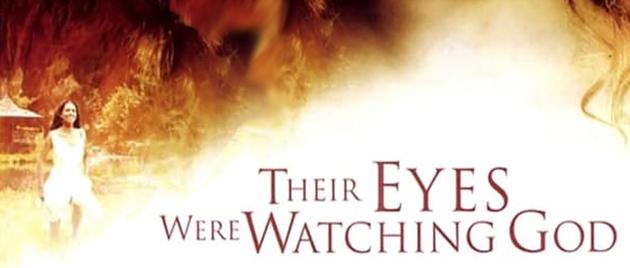 THEIR EYES WERE WATCHING GOD (2005)