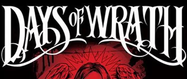 DAYS OF WRATH (2008)