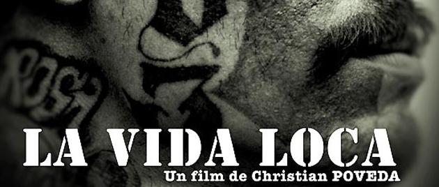 LA VIDA LOCA (2008)