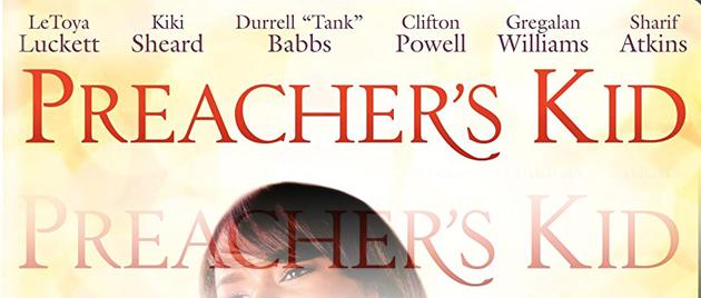 PREACHER'S KID (2010)