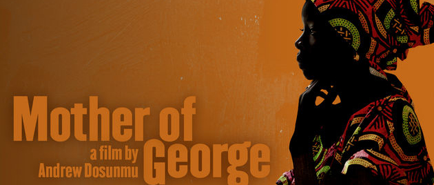 MOTHER OF GEORGE (2013)