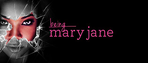 BEING MARY JANE (2013/ )