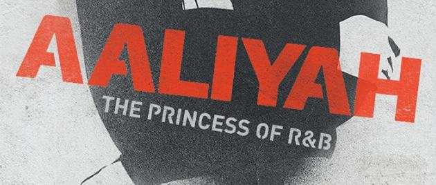 AALIYAH: Destin Brisé (2014)