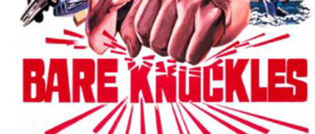 BARE KNUCKLES (1977)