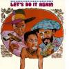LET'S DO IT AGAIN (1975)