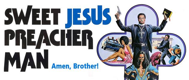 SWEET JESUS, PREACHER MAN (1973)