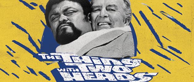 LA CHOSE A DEUX TÊTES (1972)
