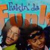FAKIN' DA FUNK (1997)