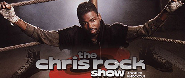 THE CHRIS ROCK SHOW (1997-2000)