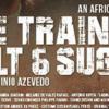 LE TRAIN DE SEL ET DE SUCRE (2016)
