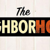 THE NEIGHBORHOOD (2018/)