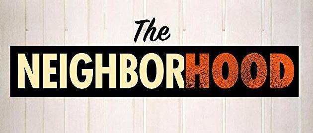 THE NEIGHBORHOOD (2018/)