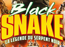 BLACK SNAKE: The legend of the black snake (2019)