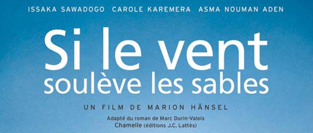SI LE VENT SOULÈVE LES SABLES (2006)