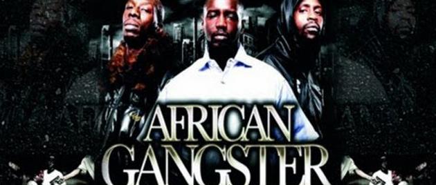 AFRICAN GANGSTER (2010)