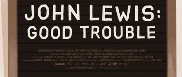 JOHN LEWIS: Good Trouble (2020)