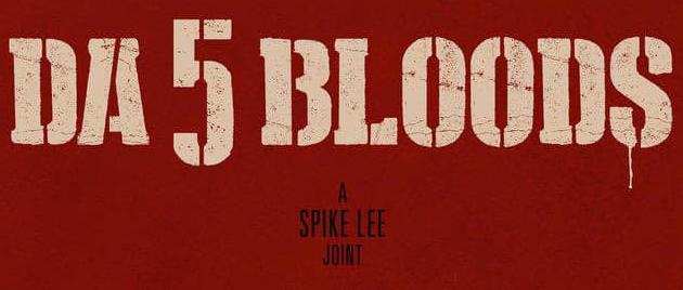 DA 5 BLOODS: Frères de sang (2020)