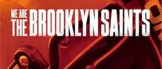WE ARE THE BROOKLYN SAINTS (2021)