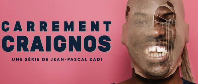 CARREMENT CRAIGNOS (2021-)
