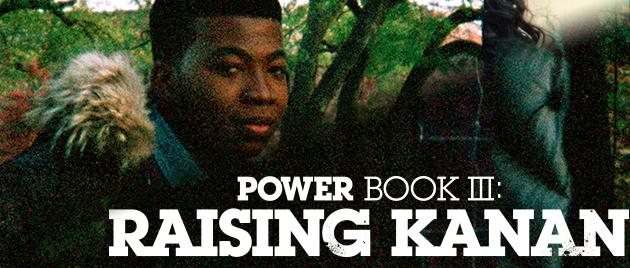 POWER BOOK III: Raising Kanan (2021-)