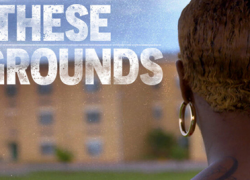 ON THESE GROUNDS (2021)