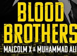 HERMANOS DE SANGRE: Malcolm X y Muhammad Ali (2021)