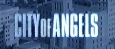 City of Angels (2000) Série Tv