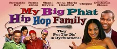 My Big Phat Hip Hop Family (2005)