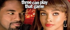 Three Can Play that Game (2007)