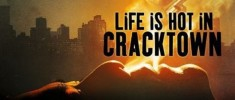 Life Is Hot in Cracktown (2009)
