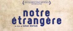 Notre Etrangère (2011)