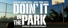 Doin' It in the Park: Pick-Up Basketball NYC (2012)