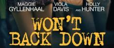Won't Back Down (2012) - De leurs propres ailes (2012)