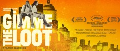 Gimme the Loot (2013)