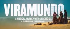 Viramundo: Un voyage musical avec Gilberto Gil (2013)