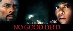 No Good Deed (2014) - Double trahison (2014)