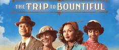 The Trip to Bountiful (2014)